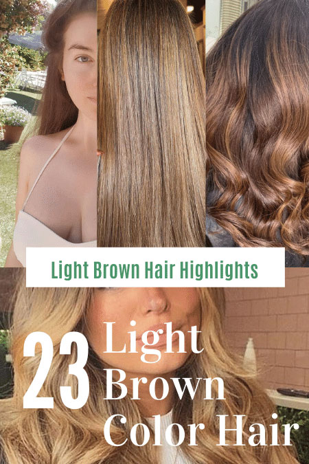 21 Balayage and Highlights Tips for Light Brown Hair Color
